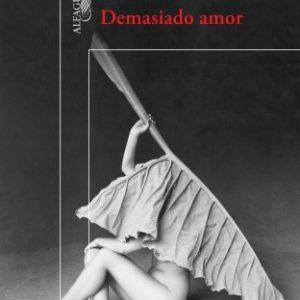 Demasiado Amor Edición Conmemorativa 25 Años