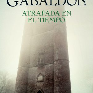 Atrapada En El Tiempo. Outlander