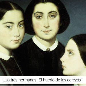 Las Tres Hermanas El Huerto De Los Cerezos