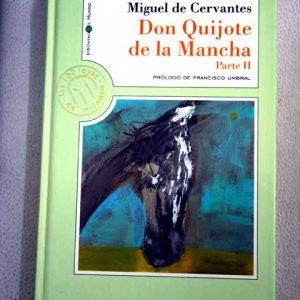Libro El Ingenioso Caballero Don Quijote de la Mancha Parte 2